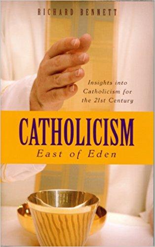 """Catholicism """"East of Eden"""""""